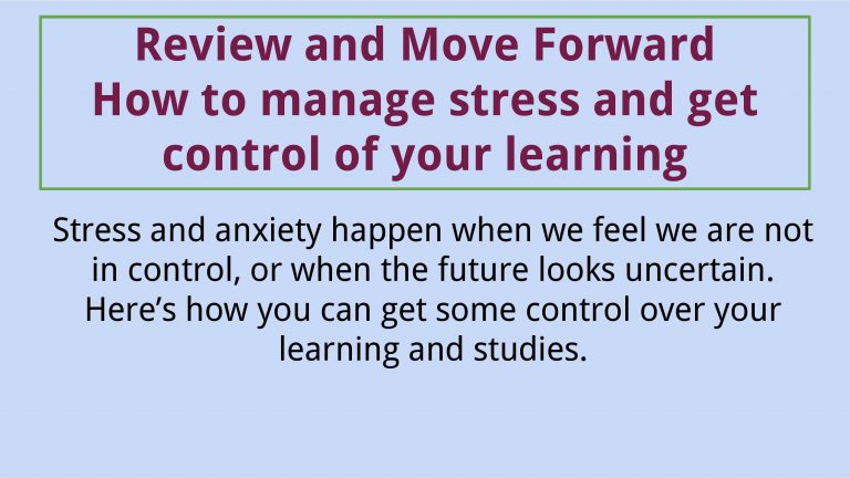 Review & Move Forward_ How to manage stress and get control of your learning.-page-001