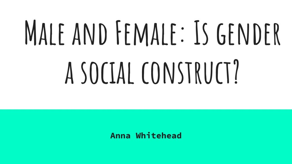 Male and Female_ Is gender a social construct_ -page-001