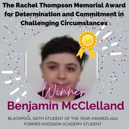 Copy of AWARDS 2021_The Rachel Thompson Memorial Award for Determination and Commitment in Challenging Circumstances
